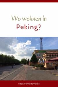 Wo wohnen in Peking?