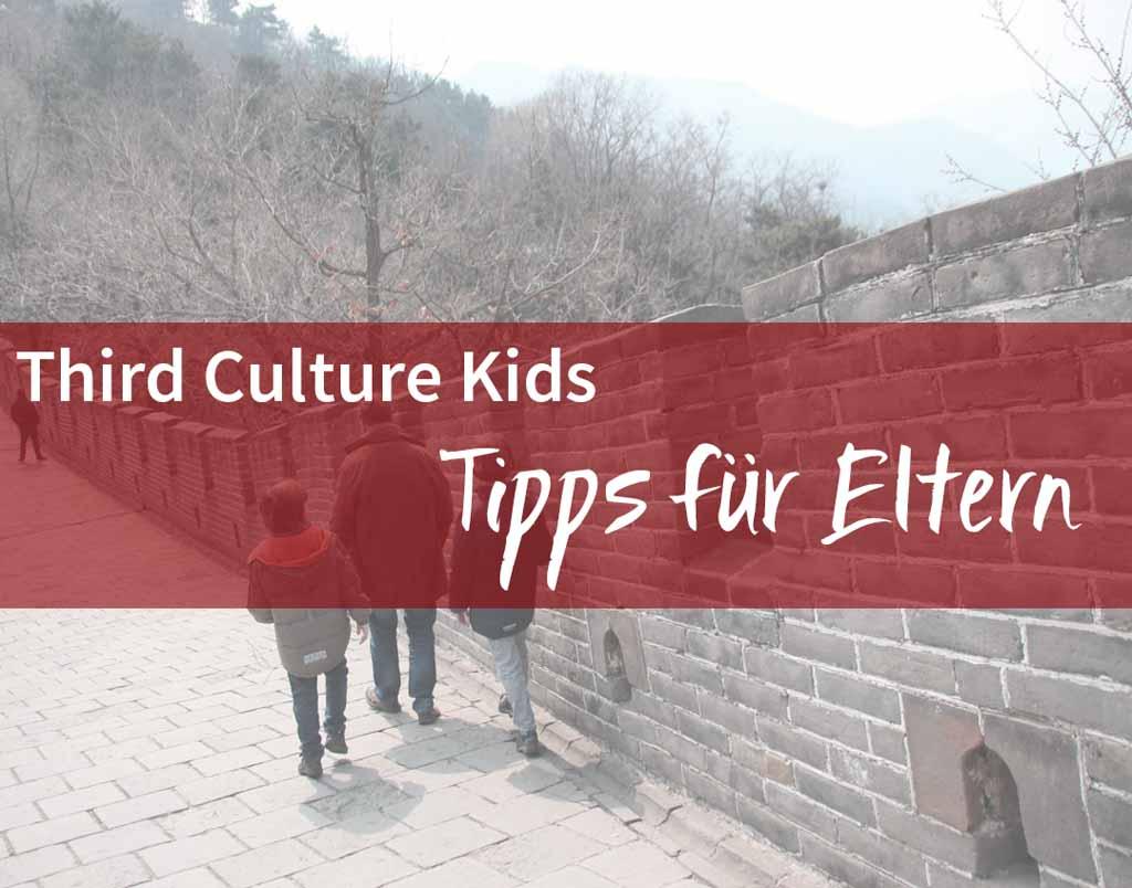Third Culture Kids – Tipps für Eltern
